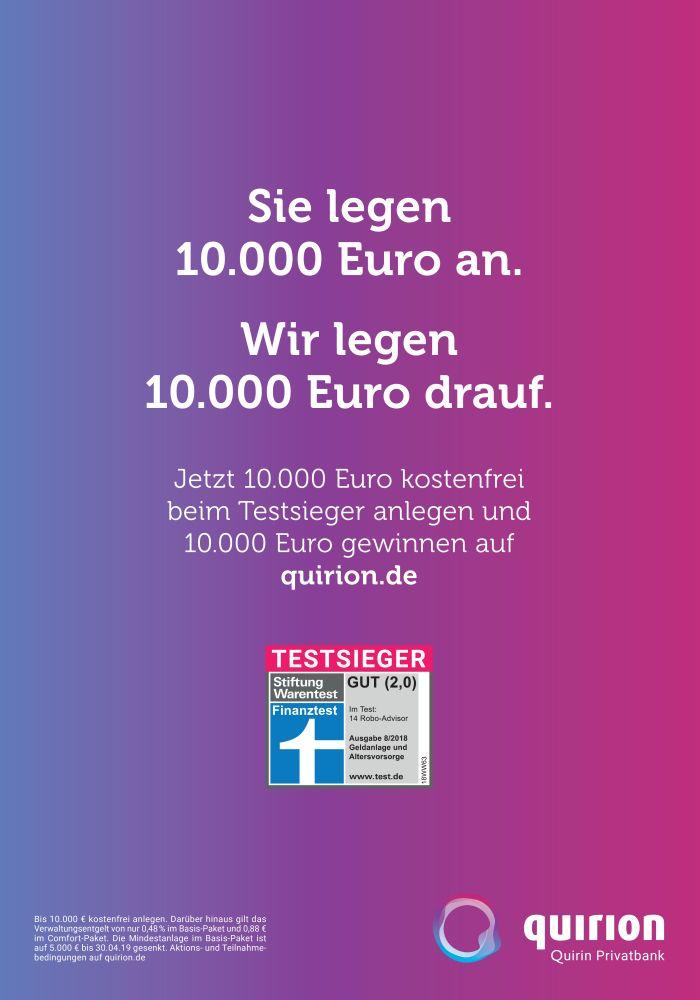 Anzeigenbeob_02-2019_08_Motiv02_quirion Wir legen 10.000€drauf OHNE BESCHNITT-